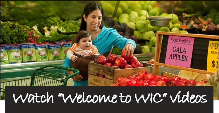 Woman at grocery store shopping with infant, text saying welcome to WIC