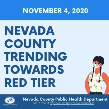 "Nevada County trending towards the Red ""Substantial"" Tier"