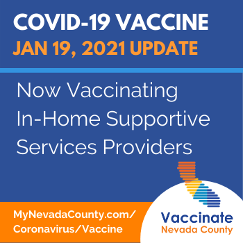 Image for Nevada County Vaccine News Flash for: Jan 19 IHSS Providers are Now Eligible for Vaccine