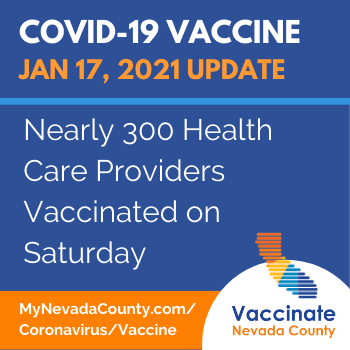 Nevada County Vaccine Update Jan 17 SNMH Vaccinations for Healthcare Workers