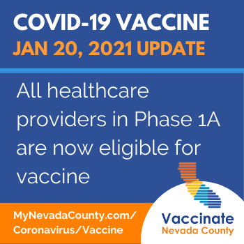 Jan 20 Nevada County Vaccine Update - all healthcare providers in Phase 1A now eligible for vaccine