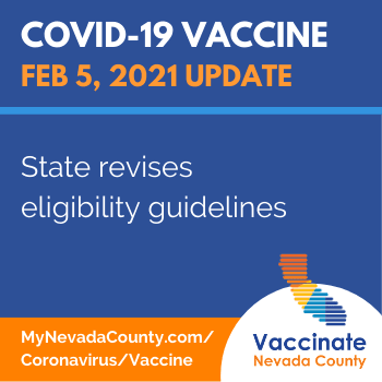 Nevada County Vaccine Update Feb 5: State revises eligibility guidelines