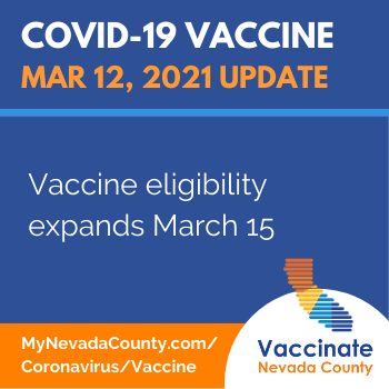 Nevada County Vaccine Update March 12: Eligibility expands March 15